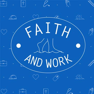 Faith and Work